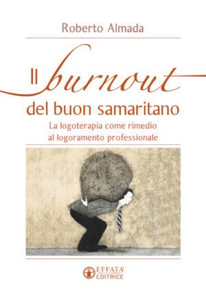 Copertina del libro Il burnout del buon samaritano