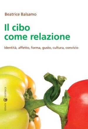Copertina del libro Il cibo come relazione