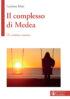 Copertina del libro Il complesso di Medea