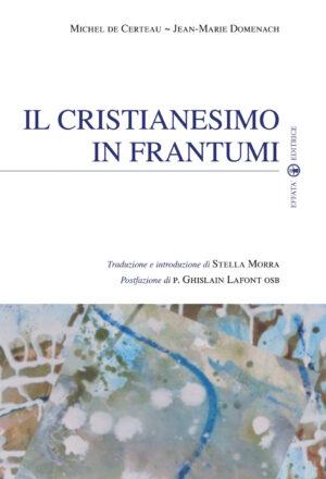 Copertina del libro Il cristianesimo in frantumi