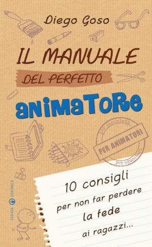 Copertina del libro Il manuale del perfetto animatore