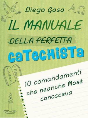 Copertina dell'ebook Il manuale della perfetta catechista