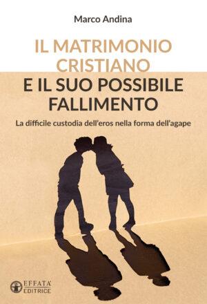 Copertina del libro Il matrimonio cristiano e il suo possibile fallimento