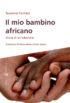Copertina del libro Il mio bambino africano