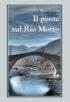 Copertina del libro Il ponte sul Rio Morto
