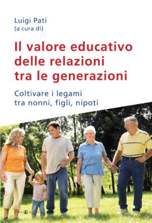 Copertina del libro Il valore educativo delle relazioni tra le generazioni