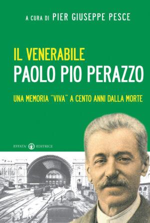 Copertina del libro Il venerabile Paolo Pio Perazzo