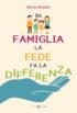 Copertina del libro In famiglia la fede fa la differenza