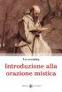 Copertina del libro Introduzione alla orazione mistica