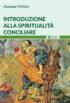 Copertina del libro Introduzione alla spiritualità conciliare