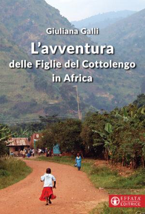 Copertina del libro L'Avventura delle Figlie del Cottolengo in Africa
