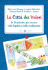 Copertina del libro La Città dei Valori