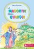 Copertina del libro La Madonna della Guardia