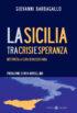 Copertina del libro La Sicilia tra crisi e speranza