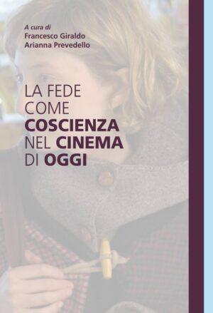 Copertina dell'ebook La fede come coscienza nel cinema di oggi