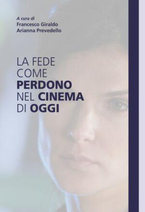 Copertina dell'ebook La fede come perdono nel cinema di oggi