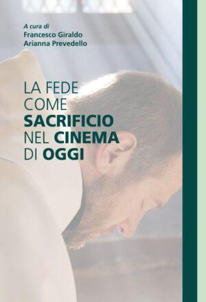 Copertina dell'ebook La fede come sacrificio nel cinema di oggi