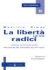Copertina del libro La libertà e le sue radici