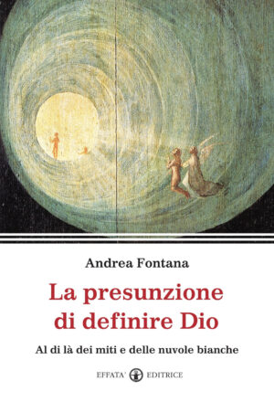 Copertina del libro La presunzione di definire Dio