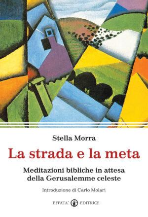 Copertina del libro La strada e la meta