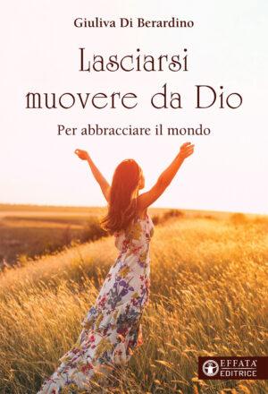 Copertina del libro Lasciarsi muovere da Dio