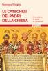 Copertina del libro Le catechesi dei Padri della Chiesa