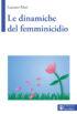 Copertina del libro Le dinamiche del femminicidio