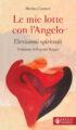 Copertina del libro Le mie lotte con l'Angelo