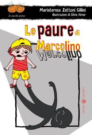 Copertina del libro Le paure di Marcolino