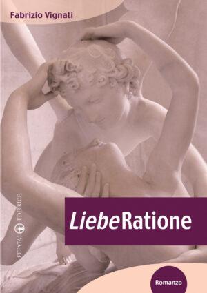 Copertina del libro LiebeRatione