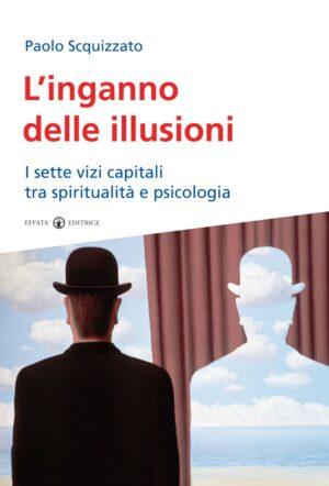 Copertina dell'ebook L'inganno delle illusioni