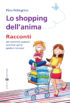 Copertina del libro Lo shopping dell'anima