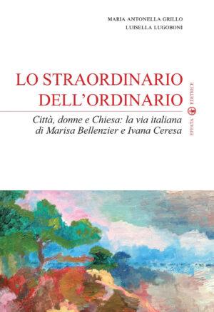 Copertina del libro Lo straordinario dell'ordinario