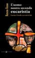 Copertina del libro L'uomo nostra seconda eucaristia