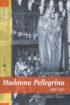 Copertina del libro Madonna Pellegrina 1946-1951