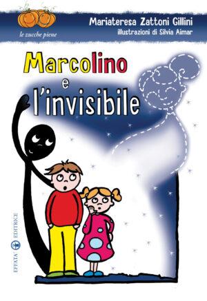 Copertina del libro Marcolino e l'invisibile