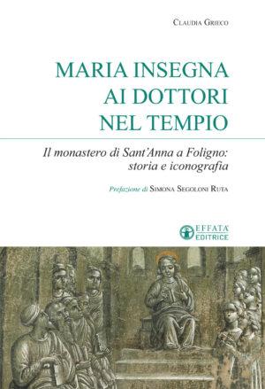 Copertina del libro Maria insegna ai dottori nel Tempio