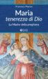 Copertina del libro Maria tenerezza di Dio