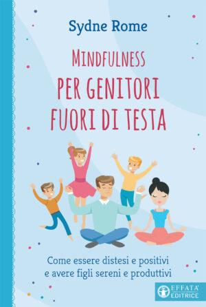 Copertina del libro Mindfulness per genitori fuori di testa