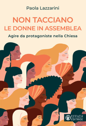 Copertina del libro Non tacciano le donne in assemblea