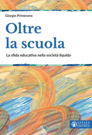 Copertina del libro Oltre la scuola