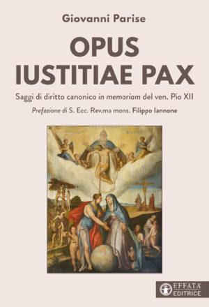 Copertina del libro Opus iustitiae pax