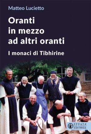 Copertina del libro Oranti in mezzo ad altri oranti