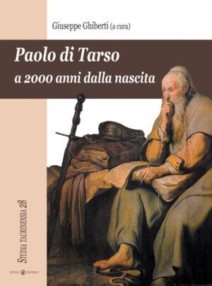 Copertina del libro Paolo di Tarso a 2000 anni dalla nascita