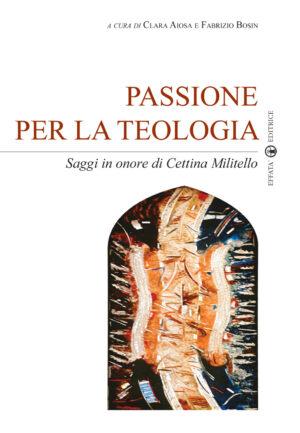 Copertina del libro Passione per la teologia