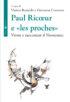 Copertina del libro Paul Ricoeur e «les proches»