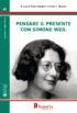 Copertina del libro Pensare il presente con Simone Weil