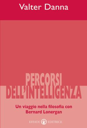 Copertina del libro Percorsi dell'intelligenza