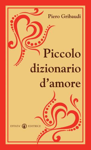 Copertina del libro Piccolo dizionario d'amore