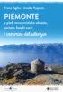 Copertina del libro Piemonte a piedi verso mistiche abbazie, certose, luoghi sacri
